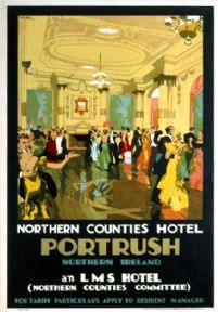 Northern Counties Hotel, Portrush, Co Antrim. Vintage LMS Irish Travel Poster by Gordon Nicoll